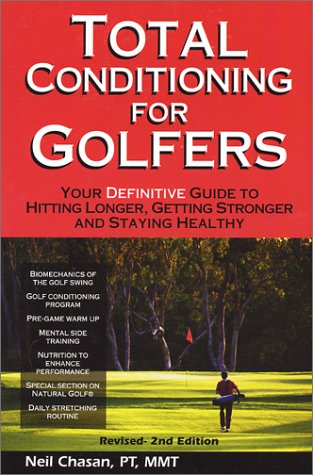 Total Conditioning for Golfers por Neil Chasan