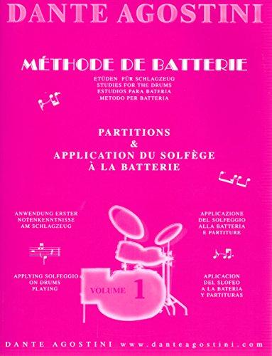 Dante Agostini: Méthode de batteria: Solfège batteria-Volume 1. per percussioni