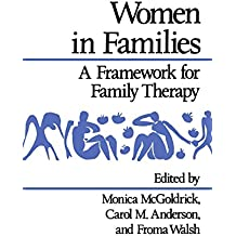Women in Families: A Framework for Family Therapy (Norton Professional Books) by Monica McGoldrick (1-Apr-1991) Paperback