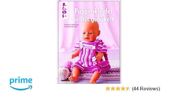 Puppenkleider selbst gehäkelt: Pullover, Kleidchen, Schuhe und mehr ...