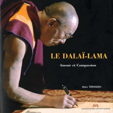 Sa Sainteté le XIVe Dalaï-Lama : Amour et Compassion