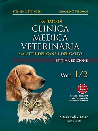 Trattato di clinica medica veterinaria Ettinger. Malattie del cane e del gatto por Stephen J. Ettinger