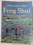 Feng Shui. 10 Expl. a DEM 3.-. Gesund und glücklich wohnen in Buddhas Haus und Garten -