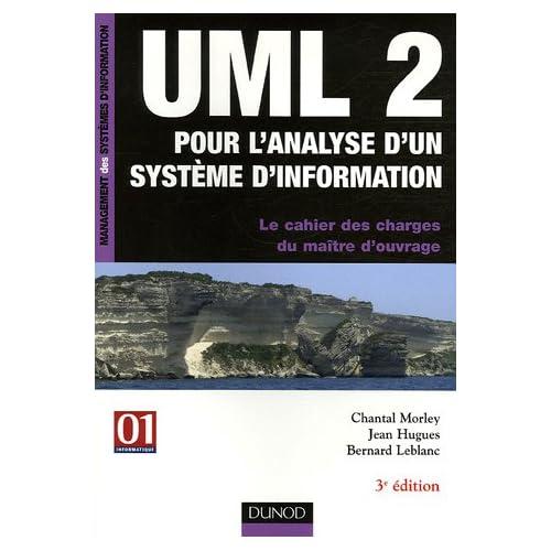 UML 2 pour l'analyse d'un système d'information : Le cahier des charges du maître d'ouvrage