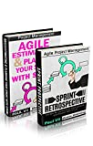 Agile Product Management (Box Set): Agile Estimating and Planning Your Sprint with Scrum & Agile Retrospectives 29 Tips for Continuous Improvement (agile ... estimating and planning) (English Edition)