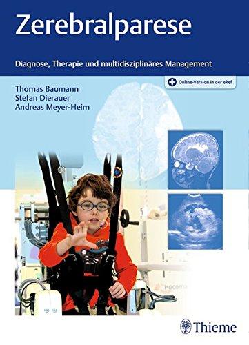 Zerebralparese: Diagnose, Therapie und multidisziplinäres Management