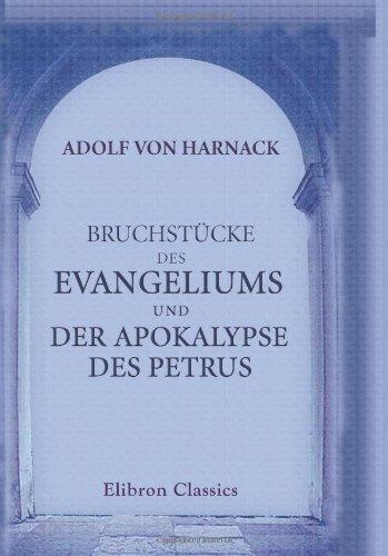 Bruchstücke des Evangeliums und der Apokalypse des Petrus
