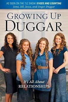 Growing Up Duggar by [Duggar, Jill, Duggar, Jinger, Duggar, Jessa, Duggar, Jana]
