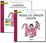 Guía: La mentira + Cuento: Miguel y el dragón Edelvín (Psicocuentos)