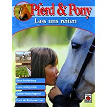 Pferd & Pony: Laß uns reiten