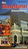 Altstadtführer Düsseldorf - Wulf Metzmacher