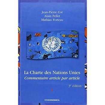 La Charte des Nations Unies en 2 volumes : Commentaire article par article