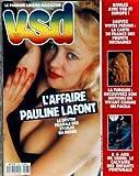 Telecharger Livres VSD No 573 du 25 08 1988 AFFAIRE PAULINE LAFONT SAUVEZ VOTRE PERMIS LA TURQUIE A 6 ANS EN USINE LE CALVAIRE DES ENFANTS PORTUGAIS (PDF,EPUB,MOBI) gratuits en Francaise