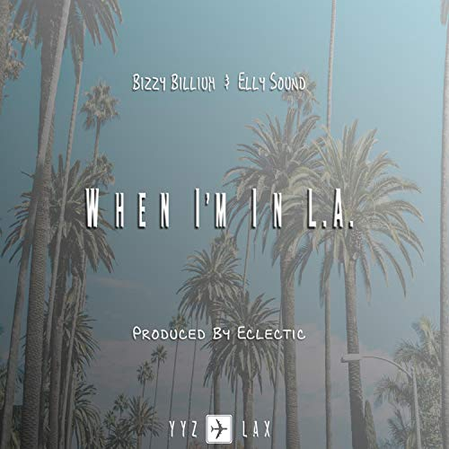 When I'm in L.A (feat. Elly Sound)