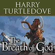 The Breath of God: A Novel of the Opening of the World
