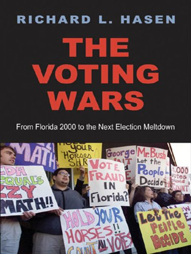 The Voting Wars: From Florida 2000 to the Next Election Meltdown (English Edition)