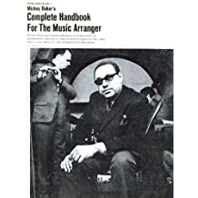 Mickey Baker's Complete Handbook of the Music Arranger (The Personal instructor, 7) by Mickey Baker (1978-06-01)