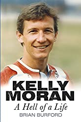 Kelly Moran: A Hell of a Life