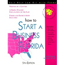 How to Start a Business in Florida: With Forms