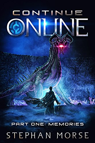 Continue Online Part One: Memories (English Edition)