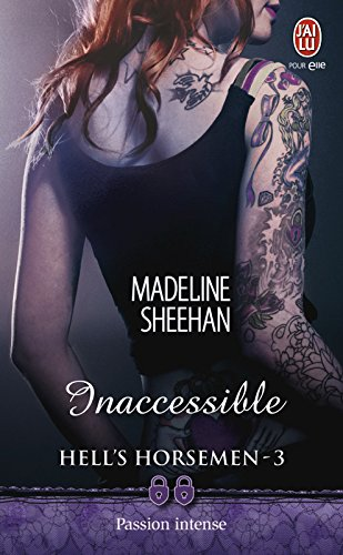 Hell's Horsemen (Tome 3) - Inaccessible par Madeline Sheehan