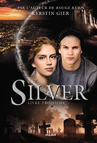 Silver, Tome 03: Silver livre troisième