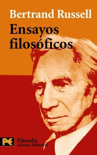 Ensayos filosoficos / Philosophical Essays (Humanidades/ Humanities) by Bertrand Russell (2001-01-01)