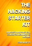 #8: THE HACKING STARTER KIT: An In-depth and Practical course for beginners to Ethical Hacking. Including detailed step-by-step guides and practical demonstrations.