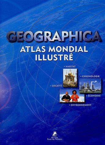 GEOGRAPHICA ATLAS MONDIAL ILLU