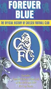 Forever Blue - The Official History of Chelsea Football Club [VHS]