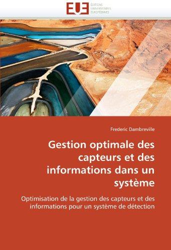 Gestion optimale des capteurs et des informations dans un système par Frederic Dambreville