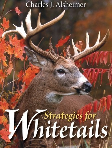 Strategies for Whitetails by Alsheimer, Charles J. (2006) Paperback