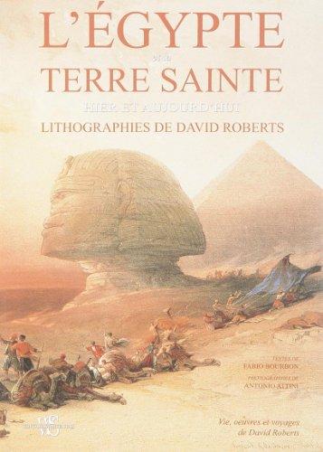 L'Egypte et la Terre Sainte : Lithographies de David Roberts