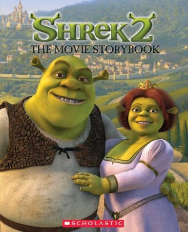 Click for larger image of 'Shrek 2': Movie Storybook (Shrek 2 (Scholastic Hardcover))