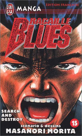 Racailles blues, tome 15 : Search and Destroy par Masanori Morita