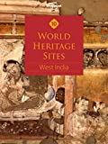 Ten World Heritage Sites West India