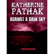 Against a Dark Sky (The DCI Dani Bevan Detective Novels Book 1)