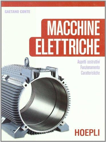 Macchine elettriche. Per le Scuole superiori