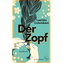 Der Zopf: Roman