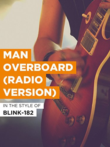 Man Overboard (Radio Version) im Stil von