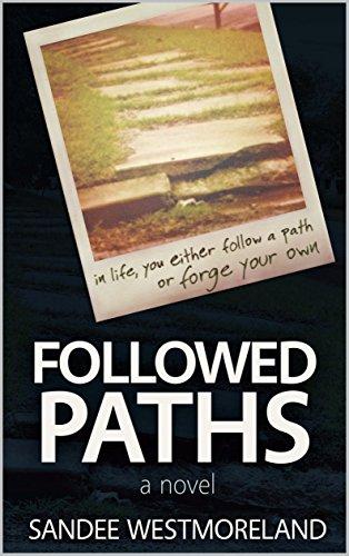 Followed Paths by Sandee Westmoreland