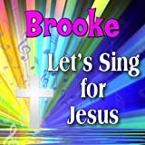 This Little Light of Brooke's (Brook)