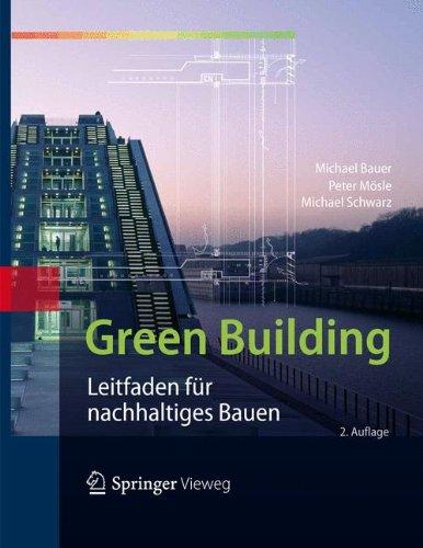 Green Building: Leitfaden für nachhaltiges Bauen (General Building Electric)