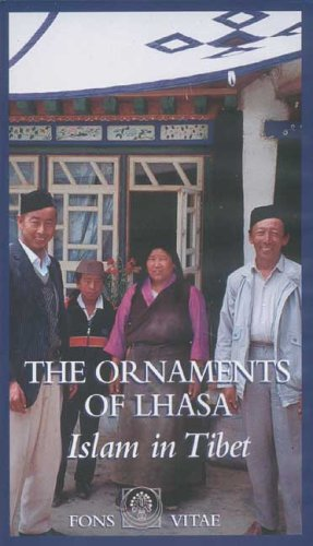 The Ornaments of Lhasa: Islam in Tibet [VHS]