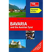 Bavaria and Austrian Tyrol (Signpost Guides)