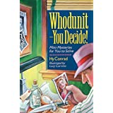 Whodunit - You Decide! Mini-Mysteries for You to Solve by Hy Conrad (1996-12-31)