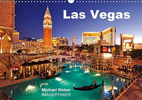 Las Vegas (Wandkalender 2019 DIN A3 quer): Las Vegas - Glitzermetropole und Spielerparadies in Nevada, USA (Monatskalender, 14 Seiten ) (CALVENDO Orte)