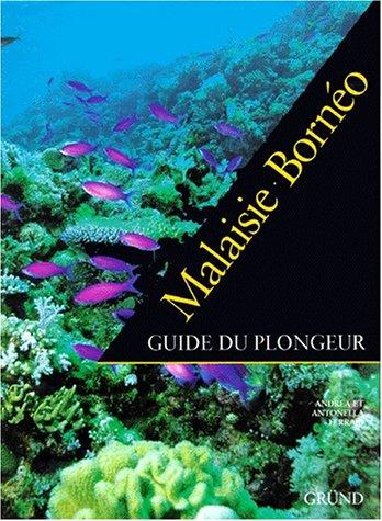 Malaisie, Borno : Guide du plongeur