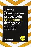Cómo planificar un proyecto de inteligencia de negocio? (H2PAC)