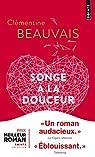 Songe à la douceur par Beauvais